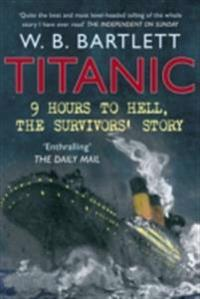 Titanic 9 Hours to Hell
