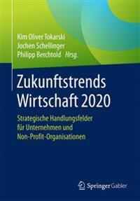 Zukunftstrends Wirtschaft 2020