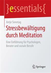 Stressbew ltigung Durch Meditation