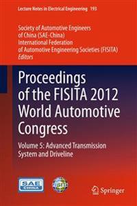 Proceedings of the FISITA 2012 World Automotive Congress