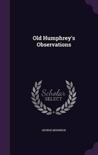 Old Humphrey's Observations