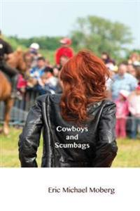 Cowboys and Scumbags