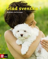 Glad svenska 1 Språklära med övningar, tredje upplagan
