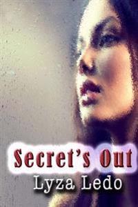 Secret's Out: (Book 1 Secrets Trilogy)