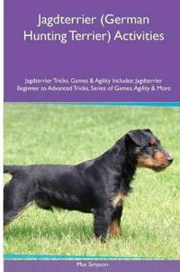 Jagdterrier (German Hunting Terrier) Activities Jagdterrier Tricks, Games & Agility. Includes