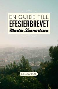 En guide till Efesierbrevet