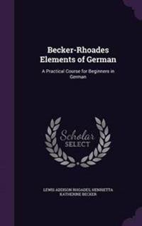 Becker-Rhoades Elements of German