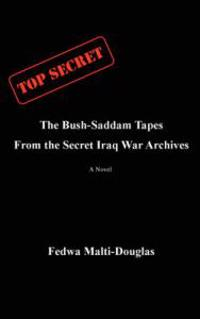The Bush-Saddam Tapes
