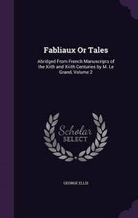Fabliaux or Tales