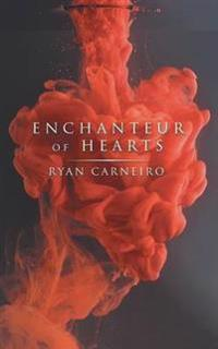Enchanteur of Hearts