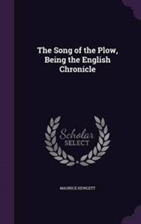 The Song of the Plow, Being the English Chronicle