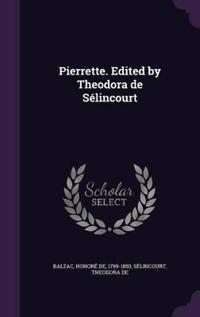 Pierrette. Edited by Theodora de Selincourt
