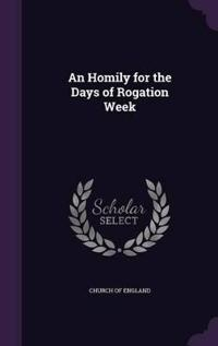 An Homily for the Days of Rogation Week