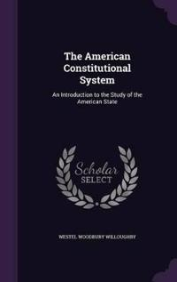 The American Constitutional System