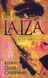 Laiza: Sometimes the End Is Only a Beginning