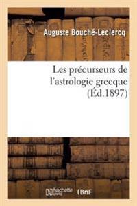 Les Pr�curseurs de l'Astrologie Grecque
