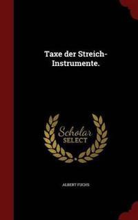 Taxe Der Streich-Instrumente.