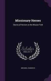 Missionary Heroes