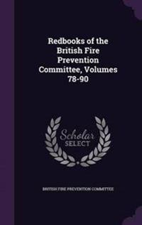 Redbooks of the British Fire Prevention Committee, Volumes 78-90