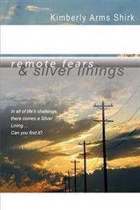 Remote Fears & Silver Linings