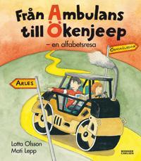 Från ambulans till ökenjeep : en alfabetsresa