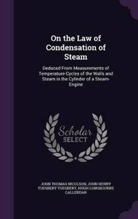 On the Law of Condensation of Steam