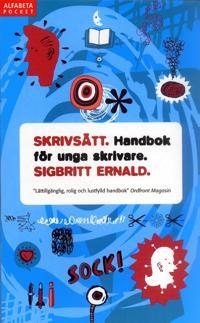 Skrivsätt : handbok för unga skrivare