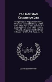 The Interstate Commerce Law