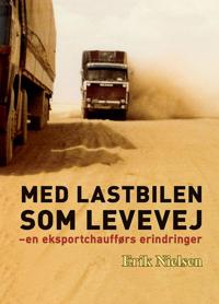 Med lastbilen som levevej