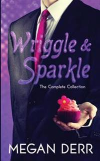 Wriggle & Sparkle: The Collected Tales of a Kraken and a Unicorn