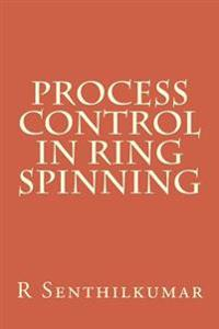 Process Control in Ring Spinning