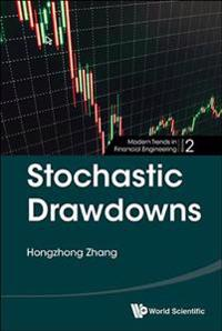 Stochastic Drawdowns