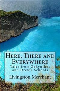 Here, There and Everywhere: Tales from Zakynthos and Drew's Schools