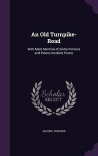 An Old Turnpike-Road