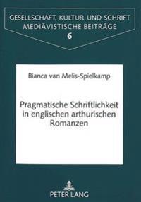 Pragmatische Schriftlichkeit in englischen arthurischen Romanzen