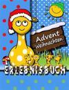 Erlebnisbuch Advent Und Weihnachten: [Eintragbuch]