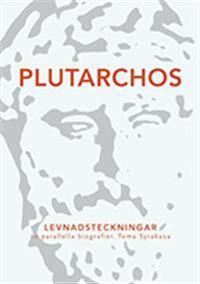 Levnadsteckningar : tio parallella biografier. Tema Syrakusa