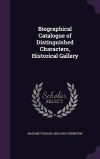 Biographical Catalogue of Distinguished Characters, Historical Gallery