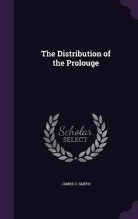 The Distribution of the Prolouge