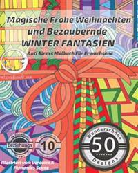 Anti Stress Malbuch Fur Erwachsene: Magische Frohe Weihnachten Und Bezaubernde Winter Fantasien
