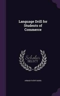 Language Drill for Students of Commerce
