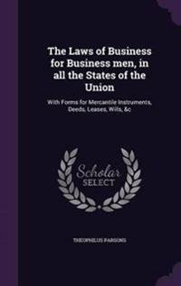 The Laws of Business for Business Men