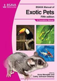 BSAVA Manual of Exotic Pets: A Foundation Manual