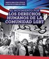 El Movimiento Por Los Derechos Humanos de La Comunidad Lgbt (Lgbtq Human Rights Movement)