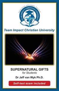 Supernatural Gifts for Students