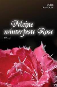 Meine Winterfeste Rose