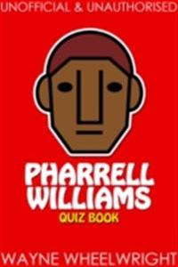 Pharrell Williams Quiz Book