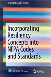 Incorporating Resiliency Concepts into NFPA Codes and Standards