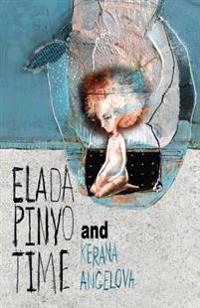 Elada Pinyo and Time