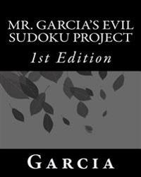 Mr. Garcia's Evil Sudoku Project